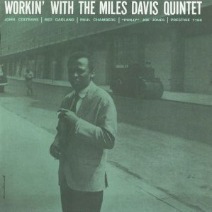 Miles Davis - Workin' with the Miles Davis Quintet - 1959 [Limited Edition] (2014)