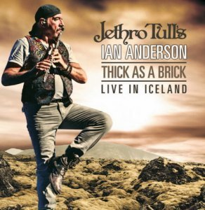 Jethro Tull's Ian Anderson - Thick As A Brick Live In Iceland (2014)