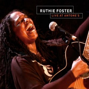 Ruthie Foster - Live at Antone's (2013)
