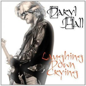 Daryl Hall - Laughing Down Crying (2011)