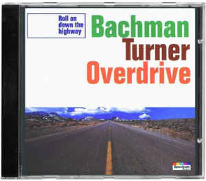 Bachman-Turner Overdrive - Roll On Down The Highway (1994)