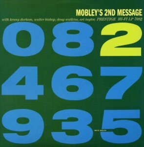 Hank Mobley - Mobley's 2nd Message 1957 [Kevin Gray Mono Remaster] (2014)