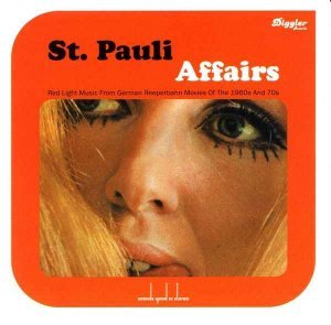 VA - St. Pauli Affairs - Red Light Music From German Reeperbahn Movies Of The 1960s & 70s [Soundtrack] (2001)