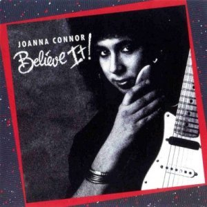 Joanna Connor - Believe It! (1989)