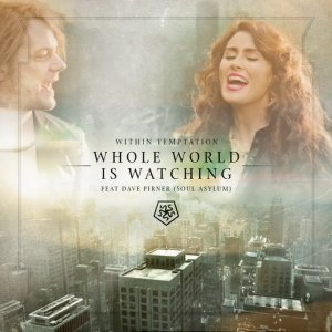 Within Temptation - Whole World Is Watching [EP] (2014)