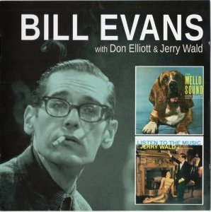 Bill Evans with Don Elliott & Jerry Wald - The Mello Sound Of Don Elliott + Listen To The Music Of Jerry Wald (2014)