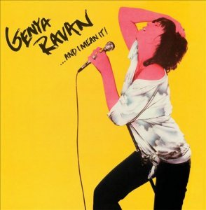 Genya Ravan - ...And I Mean It! (1979) [Reissue 2007]