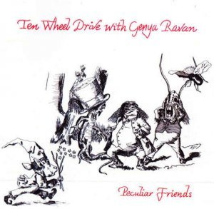 Ten Wheel Drive & Genya Ravan - Peculiar Friends (1971) [Reissue 2009]