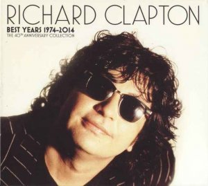 Richard Clapton - Best Years 1974-2014 [The 40th Anniversary Collection] (2014)