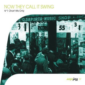VA - Now They Call It Swing ! (No. 1 Chart Hits Only) (2003)