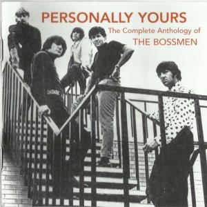 The Bossmen - Personally Yours The Complete Anthology (2013)