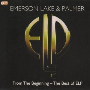 Emerson, Lake & Palmer - From The Beginning: The Best Of ELP (2011)