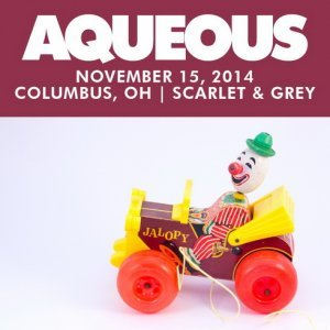 Aqueous - Live at Scarlet & Grey Colombus (2014)