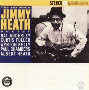 Jimmy Heath Sextet - The Thumper (1959)