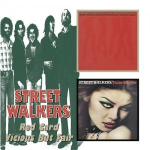 Streetwalkers - Red Card / Vicious But Fair (1976 / 1977)