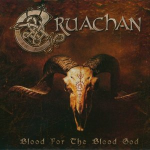 Cruachan - Blood for the Blood God [Limited Edition] (2014)