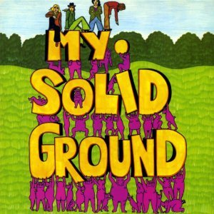 My Solid Ground - My Solid Ground (1971)