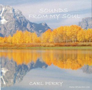 Carl Perry - Sounds From My Soul (2006)