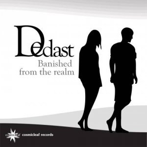 Dedast - Banished From The Realm (2013)