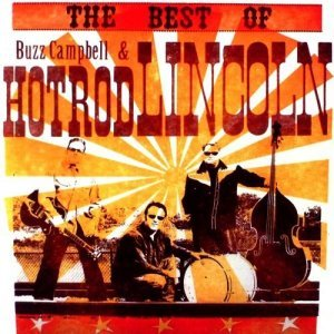 Buzz Campbell & Hot Rod Lincoln - The Best Of (2008)