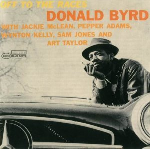 Donald Byrd - Off to the Races (1958)