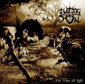 Rusting Sun - Far from All Light (2013)
