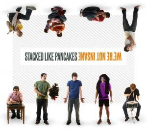 Stacked Like Pancakes - We're Not Insane (2011)