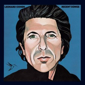 Leonard Cohen - Recent Songs [Remastered] (1979/2014)