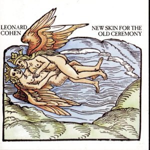 Leonard Cohen - New Skin for the Old Ceremony [Remastered] (1974/2014)