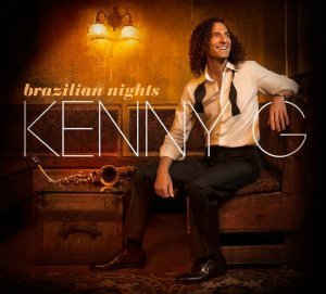 Kenny G - Brazilian Nights [Deluxe Edition HDtracks] (2015)