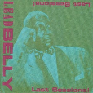 Leadbelly - Last Sessions [Box Set] (2014)