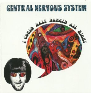Central Nervous System - I Could Have Danced All Night (1968)