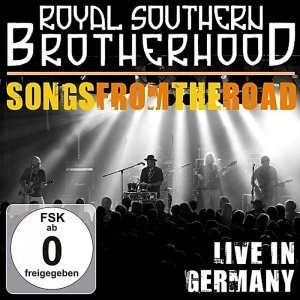 The Royal Southern Brotherhood - Songs From The Road: Live In Germany (2013)