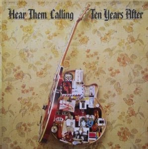 Ten Years After - Hear Them Calling [2 CD] (1976)