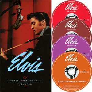 Elvis Presley - Today, Tomorrow & Forever [4CD BoxSet] (2002)