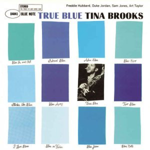 Tina Brooks - True Blue [Remastered] (1960/2015)