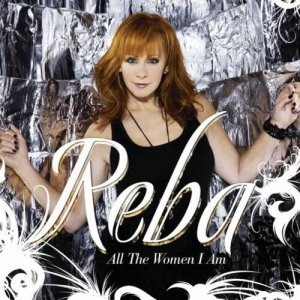 Reba McEntire - All The Women I Am (2010)