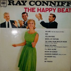 Ray Conniff And His Orchestra & Chorus - The Happy Beat [LP] (1962)