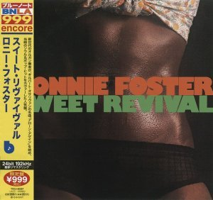 Ronnie Foster - Sweet Revival [Japan] (2013)