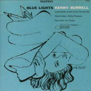 Kenny Burrell - Blue Lights, Vol.1 (1989)