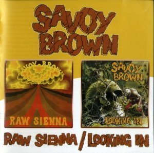 Savoy Brown - Raw Sienna / Looking In 1970 (Remaster-2005)