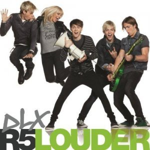 R5 - Louder [Deluxe Edition] (2013)