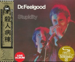Dr. Feelgood - Stupidity (1976) Live [Japan remaster SHM 2014]
