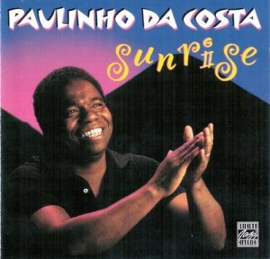 Paulinho Da Costa - Sunrise (1984) [Remastered 1998]