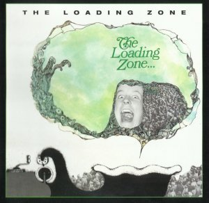 The Loading Zone - The Loading Zone (1968) [2001]