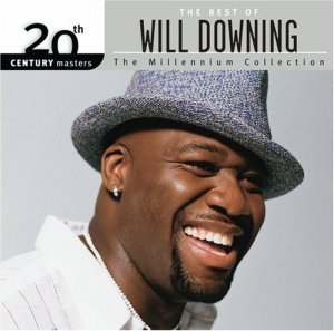 Will Downing - The Best of Will Downing - 20th Century Masters: Millennium Collection (2006)