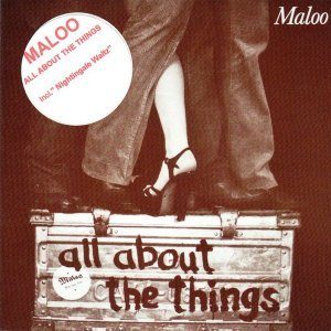Maloo - All About the Things (1978) [Reissue 2015]