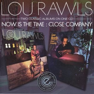 Lou Rawls - Now Is The Time / Close Company (2010)