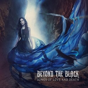 Beyond The Black - Songs Of Love And Death [limited Edition Digipak] (2015)
