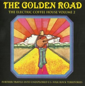 V.A. - The Golden Road The Electric Coffee House 60's Vol.2 (2007)